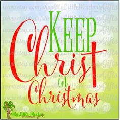 Keep Christ in Christmas Block Design Digital Clipart Instant Download Full Color SVG Png EPS DXF file High Quality 300 dpi Jpeg - pinned by pin4etsy.com