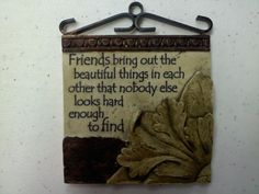 True friends inspire me.  Share this with a friend that has brought out the beautiful things in you!  ~ BlondeRunner.com