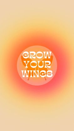 Wallpaper Grow your wings