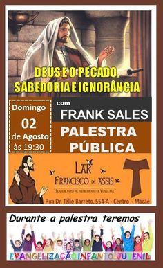 Lar Francisco de Assis Convida para a sua Palestra Pública – Macaé – RJ - http://www.agendaespiritabrasil.com.br/2015/08/02/lar-francisco-de-assis-convida-para-a-sua-palestra-publica-macae-rj-17/