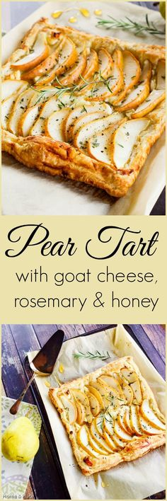 Pear Tart with Goat Cheese, Rosemary & Honey. Enjoy sweet pears on this puff pastry tart prepared with goat cheese, honey and fragrant rosemary. Pear Tart, Pear Pie, Pear Recipes, Pear Dessert Recipes, Mini Desserts, Think Food, Appetizer Recipes, Party Appetizers, Party Snacks