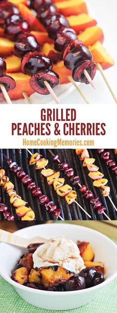 Grilled Peaches and Cherries with Cinnamon-Honey Syrup (great over vanilla ice cream!) Grilled Peaches and Cherries on a Skewer! Serve them as-is for an easy summer side dish OR combine with the cinnamon-honey syrup for a delightful ice cream topping! Bbq Desserts, Healthy Dessert Recipes, Fruit Recipes, Delicious Desserts, Cooking Recipes, Yummy Food, Grilled Desserts, Recipes Dinner, Chicken Recipes