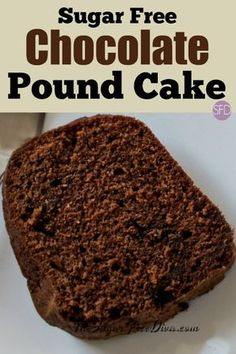 The recipe for how to make Sugar Free Chocolate Pound Cake Sugar Free Deserts, Sugar Free Recipes, Diabetic Friendly Desserts, Diabetic Recipes, Diabetic Foods, Pre Diabetic, Diabetic Sweets, Diet Recipes, Healthy Recipes