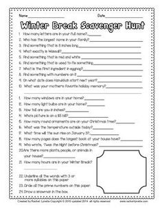 Here is a fun scavenger hunt for your students to take home during Winter Break. Although there are a few questions that relate directly to Christmas, most do not, and so this would probably be fine for kids who don't celebrate Christmas too.  FREE!