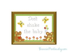Don't shake the baby - counted cross stitch sampler PDF pattern 5x7. $4.00, via Etsy.