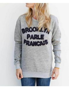 Brooklyn We Go Hard Brooklyn Parle Francais Sweatshirt