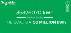 We have saved 35326070kWh of energy and we have to reach 50 Million Kwh. Join us in this mission and share your energy saving ideas. Your idea could be one of the shortlisted 50 that will contribute to saving 50 million kWh of energy. Submit an idea here http://50for50.schneider-electric.com/in/submityouridea.php