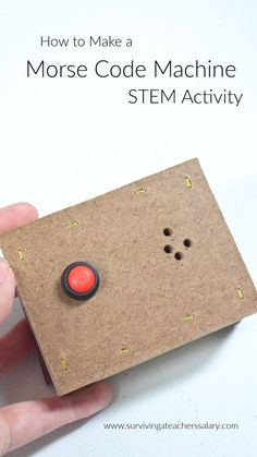 Easy tutorial with materials list on how to make your own morse code machine! A GREAT STEM activity for elementary students and teens alike! The wood box is optional. Stem Projects, Projects For Kids, Class Projects, Stem For Kids, Diy For Kids, Creative Teaching, Creative Kids, Stem Activities, Activities For Kids