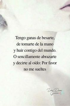 I love you Nonais ! Spanish Quotes Love, Love Poems, Quotes For Him, Love Quotes, Inspirational Quotes, Romantic Love, Romantic Quotes, Romantic Humor, Frases Love