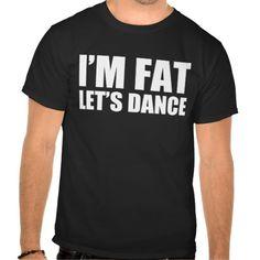 I'm Fat Let's Dance