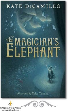 The Magician's Elephant Acti- a GREAT book to read with a child in upper elementary.