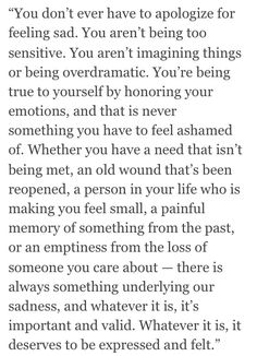 """""""Whether you have a need that isn't being met, an old wound that's been reopened, a person in your life who is making you feel small, a painful memory of something from the past, or an emptiness from the loss of someone you care about..."""" ALL of these things would happen at the same time."""