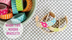 Washi Tape Wooden BraceletsLife With The Crust Cut Off