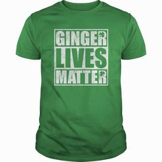 Ginger Lives Matter St Patrick Shirt, Order HERE ==> https://www.sunfrog.com//113496468-415634360.html?48546, Please tag & share with your friends who would love it, #redhead get me hard, ginger growing, ginger beer #health, #history, #holidays  #redhead quotes relationships, redhead quotes red hair, redhead quotes crazy  #architecture #art #cars #motorcycles #celebrities #DIY #crafts #design #education