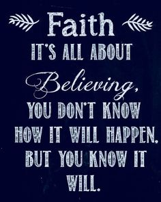 faith quotes I believe my prayers will help him~ i may never see how~ but~ I truly truly trust in God Prayer Quotes, Bible Verses Quotes, Faith Quotes, Trust In God Quotes, Godly Quotes, Qoutes, Inspirational Quotes Faith, Praise God Quotes, Believe In God Quotes
