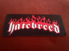 "Hatebreed 6""x2 3/4 "" Sticker Decal new old stock"