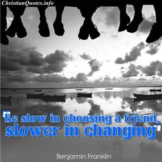 Visit www.ChristianQuotes.info for more great quotes on images. #Christianquotes #Benjaminfranklin
