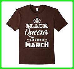 Mens Black Queens Are Born In March T-Shirt Birthday Gift Small Brown - Birthday shirts (*Amazon Partner-Link)