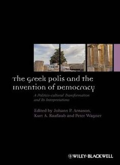 The Greek Polis And The Invention Of Democracy PDF