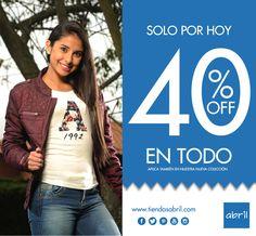 Solo por hoy 40% en todas nuestras referencias, te esperamos en tu tienda ABRIL más cercana. Vive tu estilo #viveABRIL www.tiendasabril.com