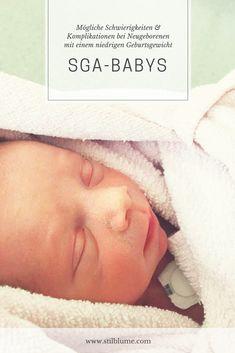 SGA-Babys kommen kleiner als andere Neugeborene zur Welt und können einige Startschwierigkeiten haben #sga #lowbirthweight #baby #newborn #geburt #niedrigesgeburtsgewicht