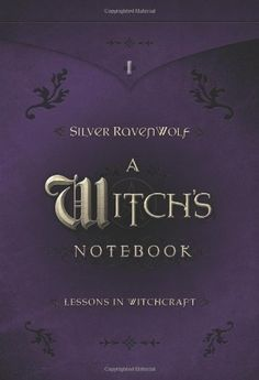 A Witch's Notebook: Lessons in Witchcraft by Silver RavenWolf http://www.amazon.com/dp/0738706620/ref=cm_sw_r_pi_dp_s3vaub1H1DEZ2