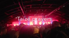 Taize prayers compilation #smallyoutuber #smallyoutubers