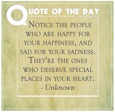 notice-the-people-who-are-happy-for-your-happiness-and-sad-for-your-sadness