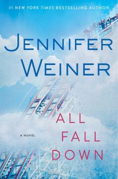 """See why Jennifer Weiner called my review of her latest, ALL FALL DOWN, """"thoughtful and perceptive"""" on Twitter! http://evpo.st/1pTa8YF"""