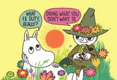 """<b>""""I only want to live in peace and plant potatoes and dream!""""</b> The magical Moominvalley of Tove Jansson& imagination contains all you need to know for life."""