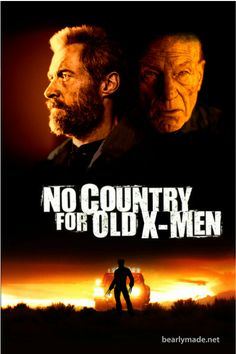 Old X-Men | Mash-up between the new X-Men movie, Logan, with Hugh Jackman and Patrick Stewart, and No Country for Old Men . . . No Country for Old X-Men | bearlymade.net | #x-men #xmen #logan #hughjackman #patrickstewart #nocountryforoldmen #coenbrothers #nocountryforoldxmen Coen Brothers, Patrick Stewart, Man Movies, Hugh Jackman, Old Men, About Me Blog, Xmen, Humor, Country