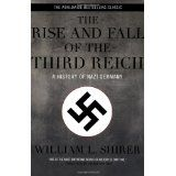 The Rise and Fall of the Third Reich: A History of Nazi Germany (Paperback)By William L. Shirer