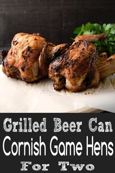 These Grilled Beer Can Cornish Hens are so flavorful and juicy! They smell and taste incredible. Just apply a sweet and savory dry rub all over the hens, prop them up on open cans of beer, and let them grill. The hens can also be roasted in the oven if the weather doesn't cooperate for outdoor grilling. They are easy to prepare and make a fun lunch, dinner, or date night meal for two. #CornishHens #GameHens #hens #poultry #DinnerForTwo #LunchForTwo #grilled #roasted Pork Rib Recipes, Grilling Recipes, Lunch Recipes, Meat Recipes, Breakfast Recipes, Chicken Recipes, Dinner Recipes, Cooking Recipes, Smoker Recipes