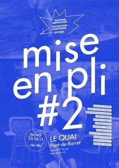 Mise en pli #2 [2015] - ATELIER HURF   Yannis Frier Burlesque, Calm, Weather, Artwork, Bridge, Event Posters, Reading, Atelier, Work Of Art