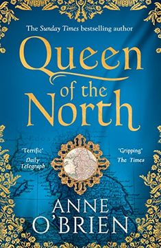 Queen of the North by [O'Brien, Anne]