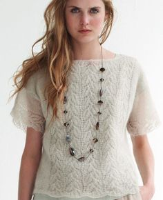 A Crush on Lace Knit Top - love this look, but why does everything have to be made with worsted weight yarn? I'm going to try this with sport or fine yarn instead.