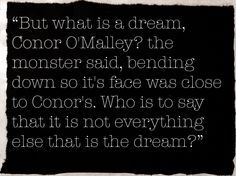 - A Monster Calls, Patrick Ness Epic Quotes, Quotable Quotes, Movie Quotes, Words Quotes, Sayings, Writing Poetry, Writing Prompts, A Monster Calls Quotes, Calling Quotes