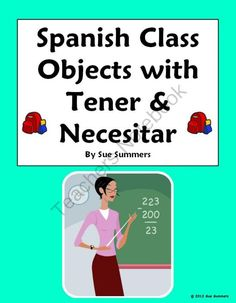 Spanish Class Objects With Tener & Necesitar 10 Sentences & IDs from Sue Summers on TeachersNotebook.com (2 pages)  - Spanish Class Objects With Tener & Necesitar 10 Sentences & IDs