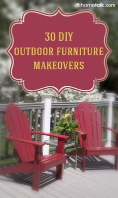 30 {DIY} Outdoor Furniture {Makeovers!}