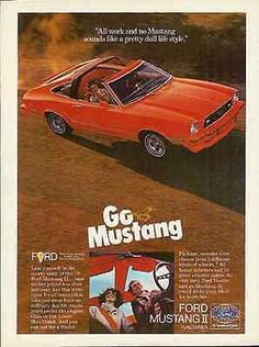 """paperink id: ads5206 1975 Ford MUSTANG II Convertible Sport Car AD This is an ORIGINAL PERIOD Magazine Advertisement measuring approximately 8"""" x 11"""" AD is in Good to Very Good Condition with two comp"""