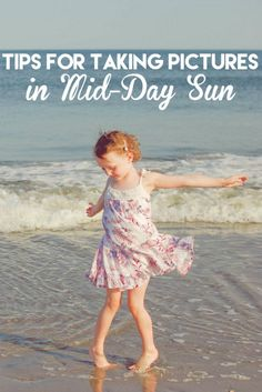 Tips for Taking Pictures in Mid-Day Sun