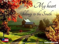 My Heart Belongs to the South