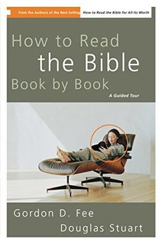 How to Read the Bible Book by Book: A Guided Tour, http://www.amazon.com/dp/B000S1LXM0/ref=cm_sw_r_pi_awdm_5AN0wb1PFS8W7