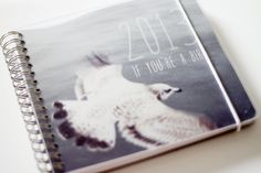 if you´re a bird: Taschenkalender für 2013