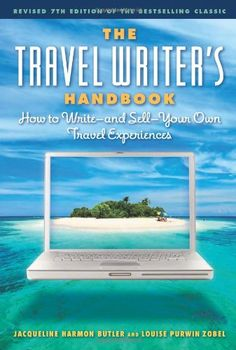 The Travel Writer's Handbook: How to Write - and Sell - Your Own Travel Experiences by Jacqueline Harmon Butler http://www.amazon.com/dp/1572841311/ref=cm_sw_r_pi_dp_PMAFvb1DEAZ8X