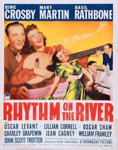 Rhythm on the River stars Bing Crosby, Mary Martin, Basil Rathbone 1940s Movies, Old Movies, Vintage Movies, Paramount Movies, Paramount Pictures, Hollywood Cinema, Hooray For Hollywood, Classic Movie Posters, Classic Movies