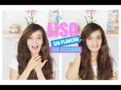 CABELLO LISO SIN PLANCHA NI SECADOR// cabello sano -#cabellosano #liso #cabellosano #tipscabello #DIY #hairhacks