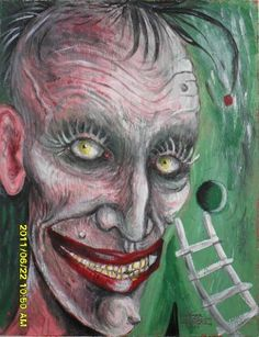 Madman (idiot is who looks at this!)  Acrylic-painting