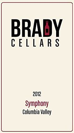 2012 Brady Cellars Symphony Columbia Valley * You can find out more details at the link of the image. (This is an affiliate link)