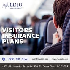 Get Affordable California Visitors Insurance Plans and Quotes at Matrix Insurance Agency. #visitorsinsuranceplans